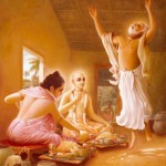 When Lord Chaitanya and Nityananda were eating in the home of Advaita Acharya, Lord Nityananda jokingly told Advaita to take away the foodstuff. He threw a handful of rice on the floor in front of Him, as if He was angry. A couple pieces of rice touched Advaita's body. When the rice touched him, Advaita thought himself purified by the touch of Lord Nityananda's remnants and he immediately began dancing in various ways. -Summarized from Chaitanya-charitamrita, Madhya-lila 3.93-96